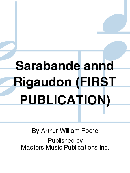 Sarabande annd Rigaudon (FIRST PUBLICATION)