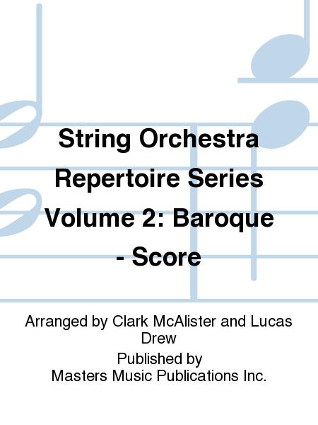 String Orchestra Repertoire Series Volume 2: Baroque - Score
