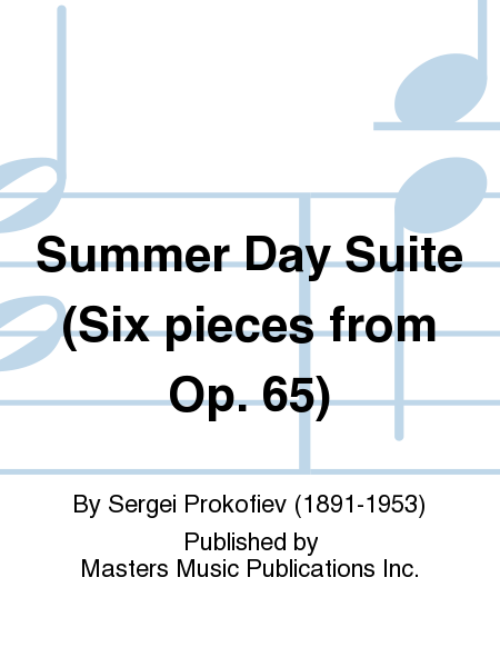 Summer Day Suite (Six pieces from Op. 65)