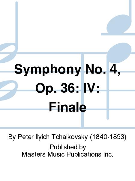 Symphony No. 4, Op. 36: IV: Finale