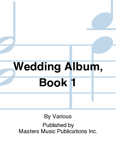 Wedding Album, Book 1