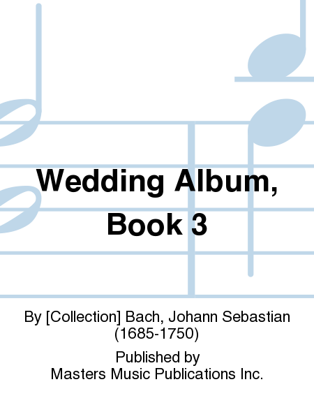 Wedding Album, Book 3