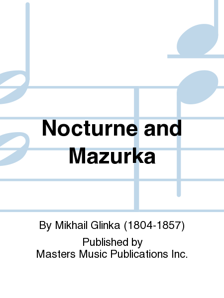 Nocturne and Mazurka