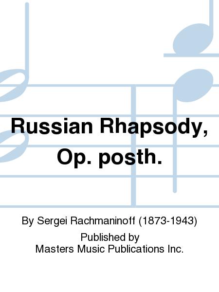 Russian Rhapsody, Op. posth.