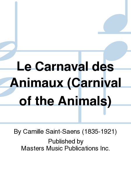 Le Carnaval des Animaux (Carnival of the Animals)