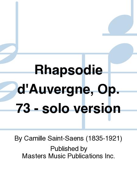Rhapsodie d'Auvergne, Op. 73 - solo version