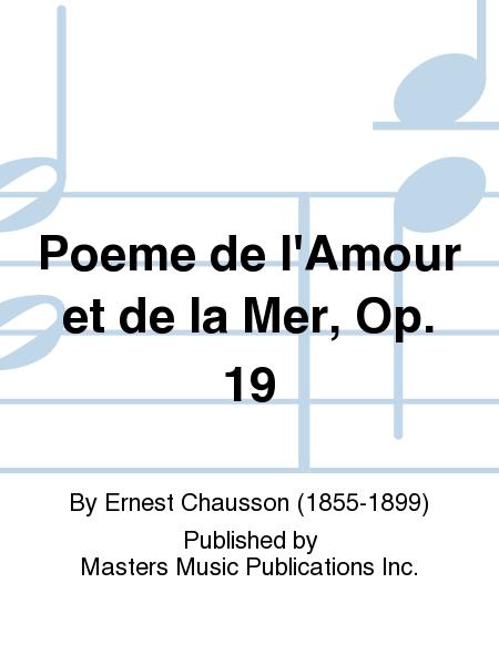 Poeme de l'Amour et de la Mer, Op. 19