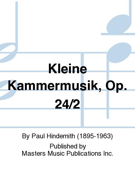 Kleine Kammermusik, Op. 24/2