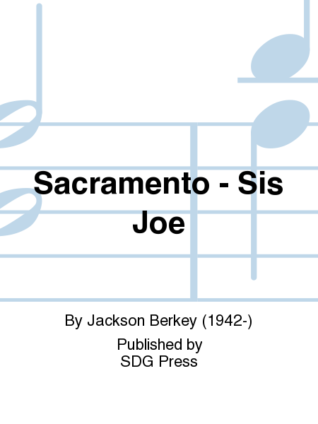 Sacramento - Sis Joe