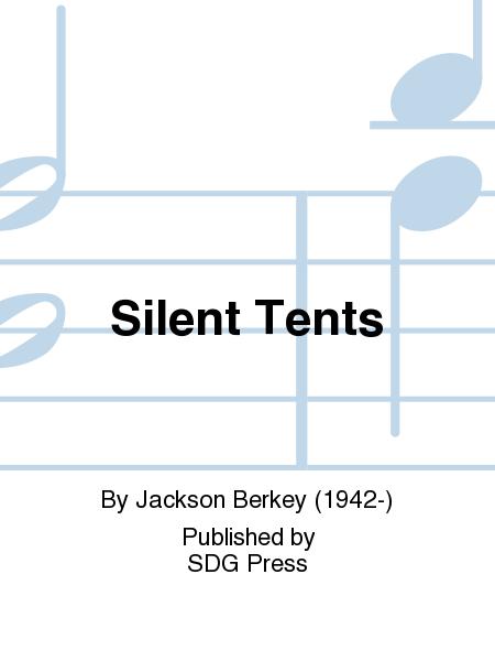 Silent Tents