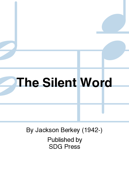 The Silent Word
