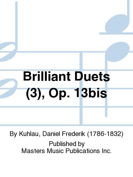 Brilliant Duets (3), Op. 13bis