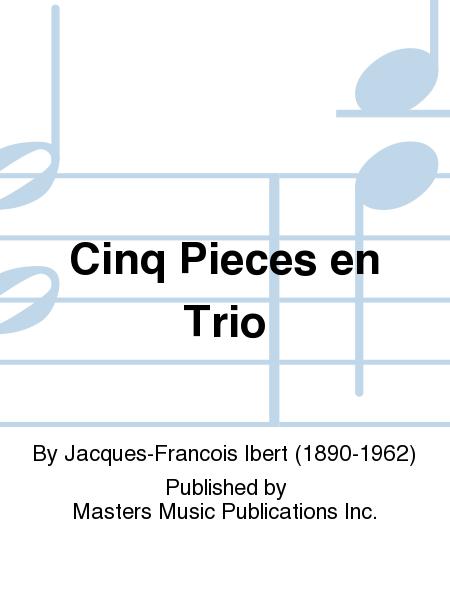 Cinq Pieces en Trio