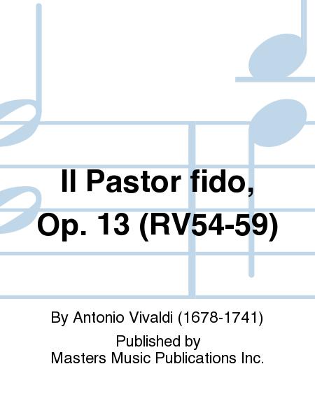 Il Pastor fido, Op. 13 (RV54-59)