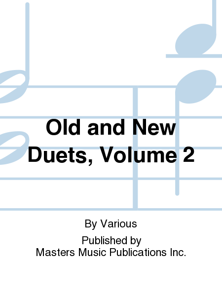 Old and New Duets, Volume 2