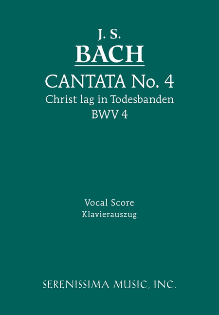 Cantata No. 4: Christ lag in Todsbanden, BWV 4