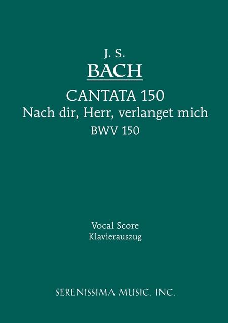 Cantata No. 150: Nach dir, Herr, verlanget mich, BWV 150