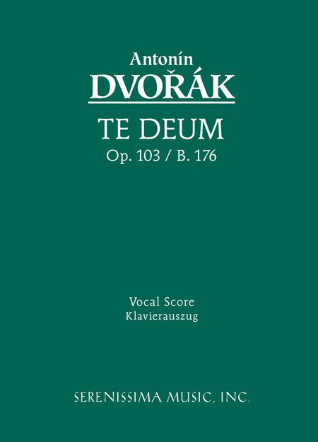 Te Deum, Op. 103/B. 176