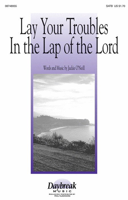 Lay Your Troubles in the Lap of the Lord