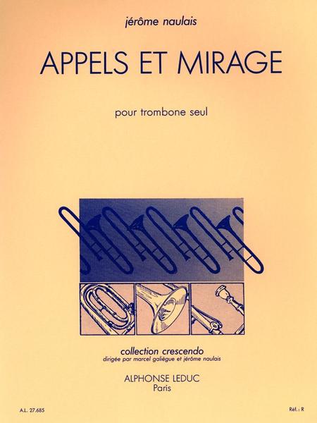Appels et Mirage - Trombone Seul