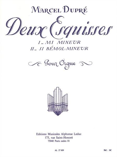 2 Esquisses Op41: No.1 en Mi Mineur / No.2 en Si Bemol Mineur - Orgue
