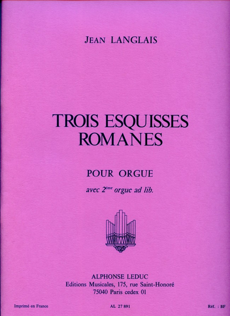 3 Esquisses Romanes - Orgue