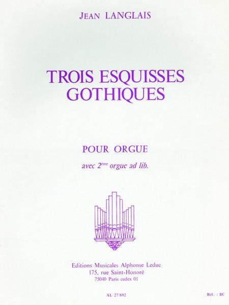 3 Esquisses Gothiques - Orgue