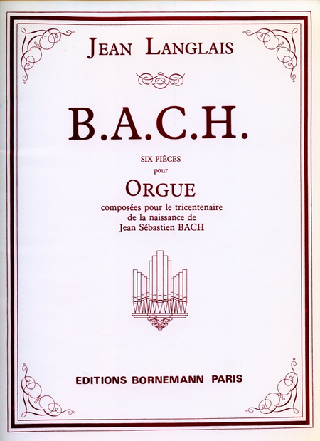 B.A.C.H. (6 Pieces) - Orgue