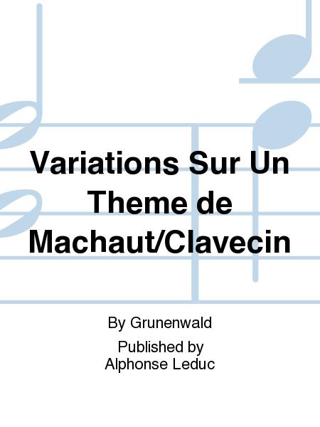 Variations Sur Un Theme de Machaut/Clavecin