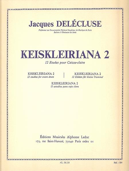 Keiskleiriana Volume 2 - 12 Etudes Pour Caisse-Claire