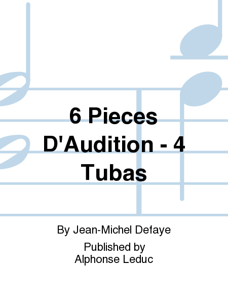 6 Pieces D'Audition - 4 Tubas