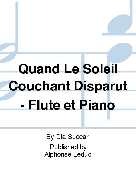 Quand Le Soleil Couchant Disparut - Flute et Piano