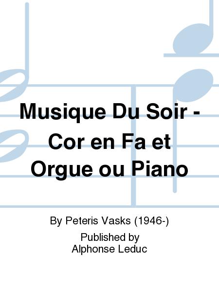 Musique Du Soir - Cor en Fa et Orgue ou Piano