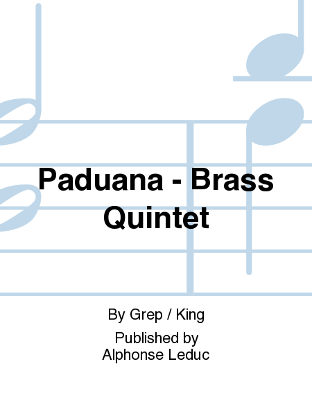 Paduana - Brass Quintet
