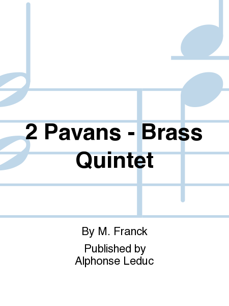 2 Pavans - Brass Quintet