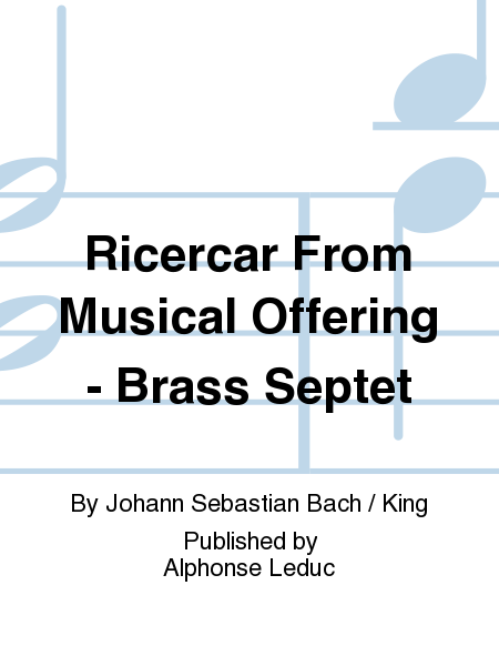 Ricercar From Musical Offering - Brass Septet