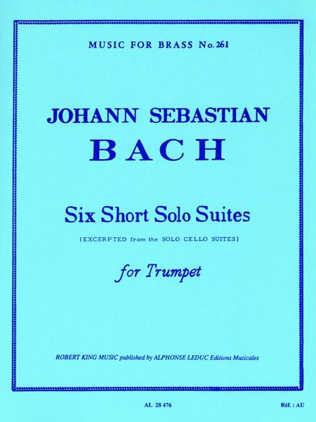 6 Short Solo Suites - Trumpet Alone (Trompette Seule)