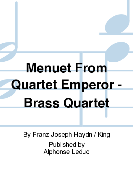 Menuet From Quartet Emperor - Brass Quartet