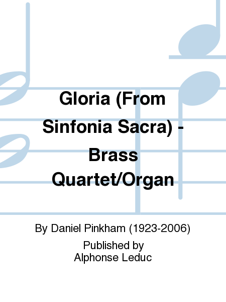 Gloria (From Sinfonia Sacra) - Brass Quartet/Organ