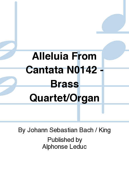 Alleluia From Cantata No.142 - Brass Quartet/Organ