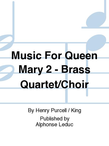 Music For Queen Mary 2 - Brass Quartet/Choir