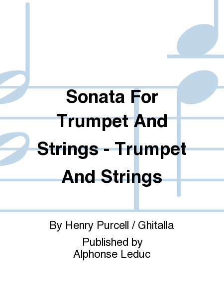 Sonata For Trumpet And Strings - Trumpet And Strings