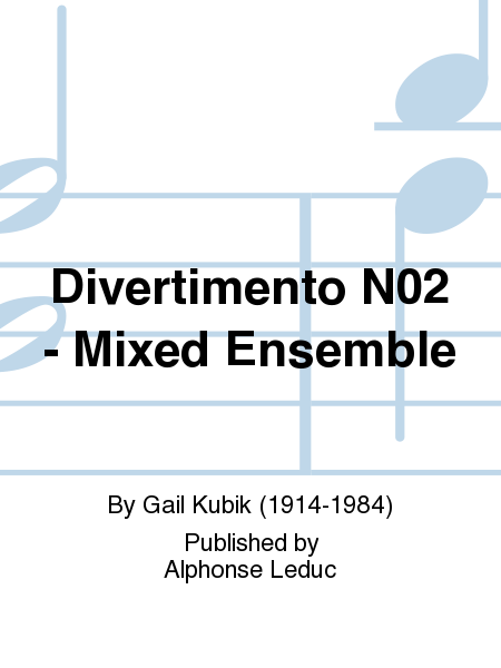 Divertimento No.2 - Mixed Ensemble