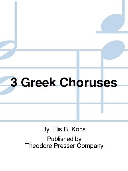 3 Greek Choruses