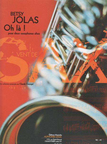 Oh La ! - 2 Saxophones Mib