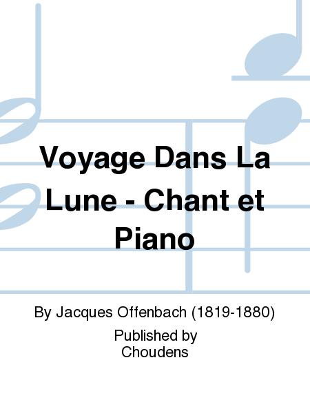 Voyage Dans La Lune - Chant et Piano