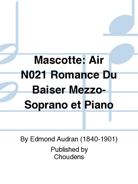 Mascotte: Air N021 Romance Du Baiser Mezzo-Soprano et Piano