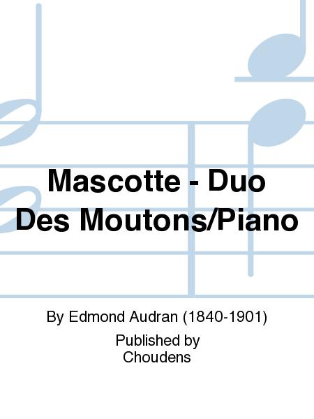 Mascotte - Duo Des Moutons/Piano