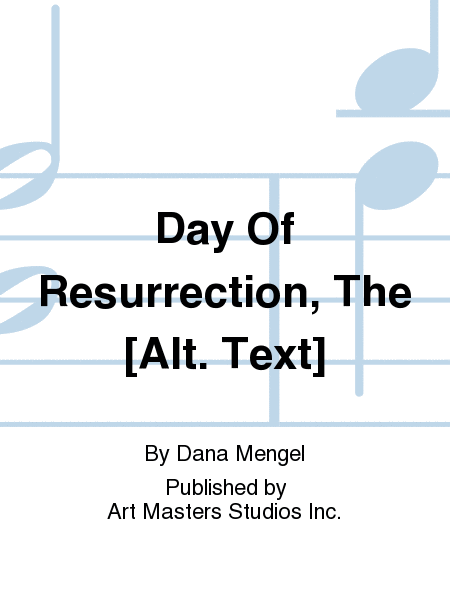 Day Of Resurrection, The [Alt. Text]