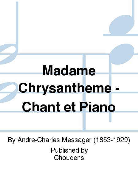 Madame Chrysantheme - Chant et Piano